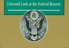 The Creature from Jekyll Island – A Second Look at the Federal Reserve