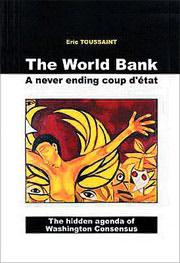 The World Bank: A Never Ending Coup d'Etat