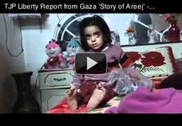 TJP Liberty Report from Gaza: Story of Areej