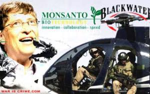Blackwater, Monsanto, Bill Gates: War Machines