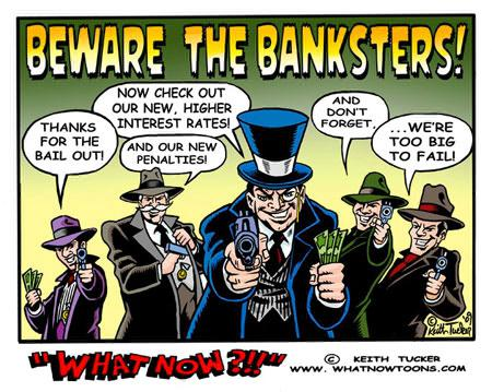 Banksters Make the World Go Round