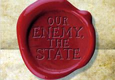 Truth is The Enemy of the State