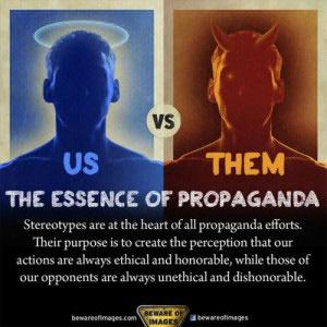 The essence of propaganda which can be easily seen in deviance labelling.
