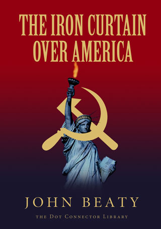 The Iron Curtain Over America, by John Beaty